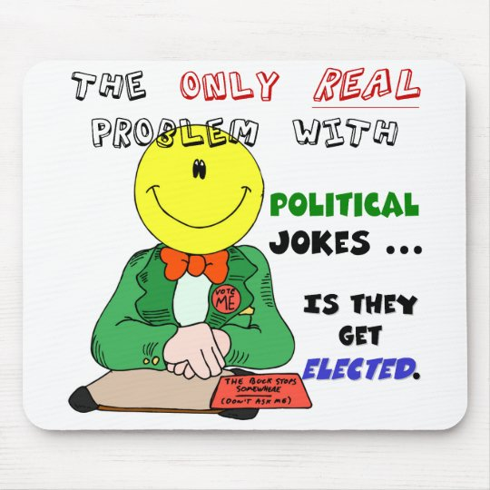 Political Jokes Get Elected Mouse Pad
