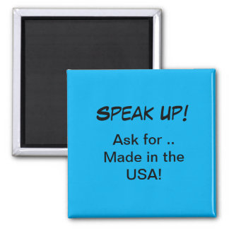 Political Magnet - Ask for Made in the USA