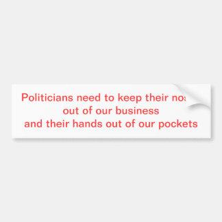 Political Noses don't belong Car Bumper Sticker