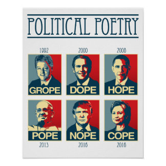 Political Poetry Poster - Grope Dope Hope Pope Nop