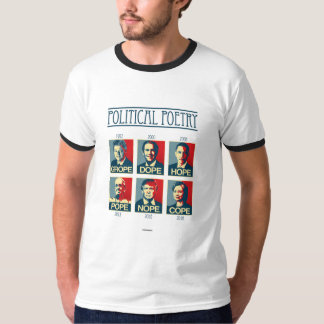 Political Poetry Poster - Grope Dope Hope Pope Nop T-Shirt