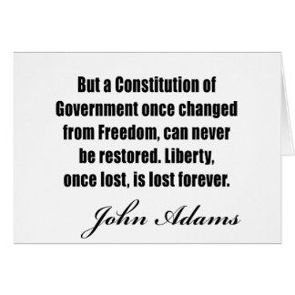 Political quotes by John Adams Greeting Card