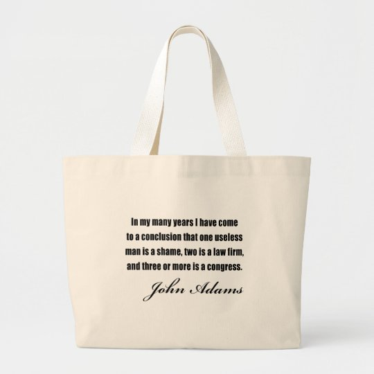 Political quotes by John Adams Large Tote Bag
