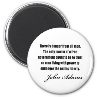 Political quotes by John Adams Magnet
