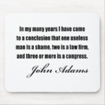 Political quotes by John Adams Mouse Mat