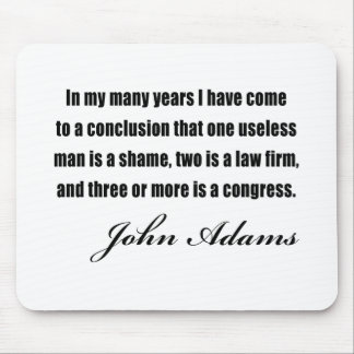 Political quotes by John Adams Mouse Pad