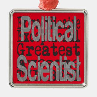 Political Scientist Extraordinaire Metal Ornament