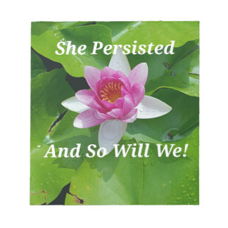 Political 'She Persisted' Pink Lotus Flower Notepad