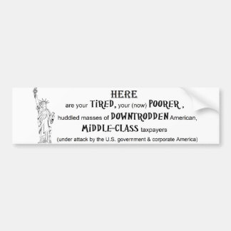 political statement, over taxed, middle class, car bumper sticker