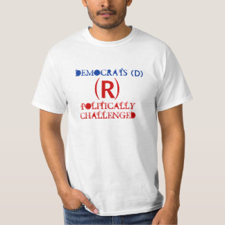 Politically Challenged T-Shirt Party Democrats (D)