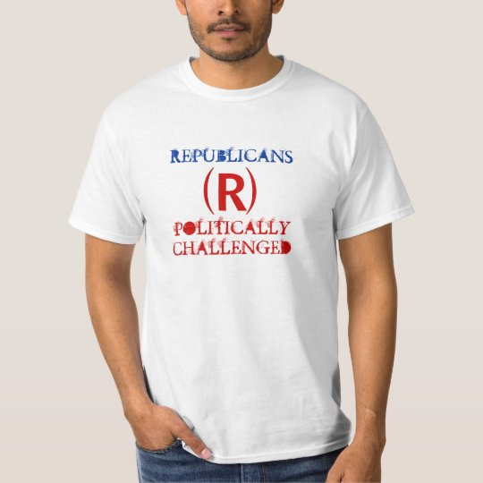 Politically Challenged T-Shirt Party Republicans