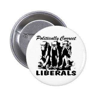 Politically Correct Liberals 3 Monkeys Pinback Button