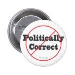 Politically Correct Not Pins