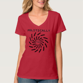 Politically Free T-Shirt