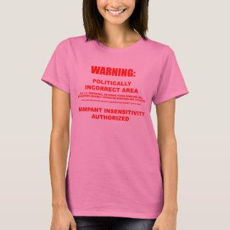 Politically Incorrect Area Long Sleeve T-Shirt