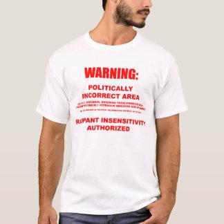 Politically Incorrect Area Tshirt