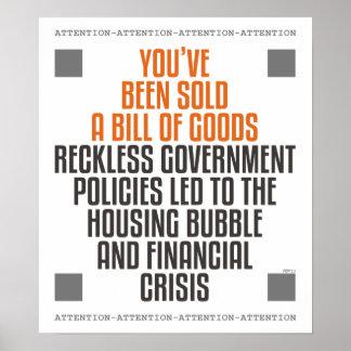 Políticas imprudentes del gobierno posters