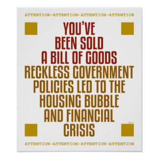 Políticas imprudentes del gobierno poster