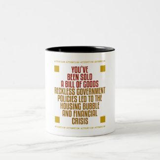 Políticas imprudentes del gobierno taza de café