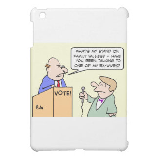 Politician hates family values question. iPad mini covers