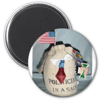 POLITICIAN IN A SACK 2 INCH ROUND MAGNET