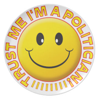 Politician Trust Me Smiley Party Plates