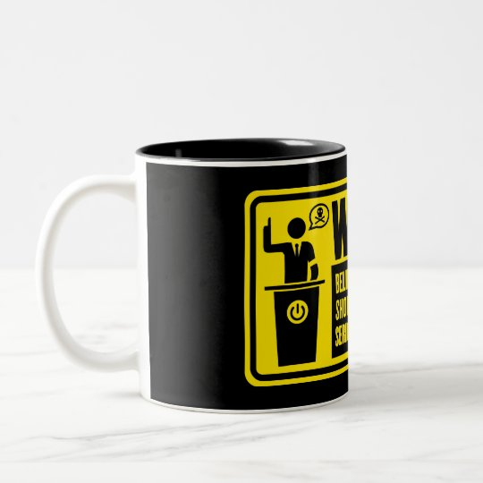 Politician Warning Mugs