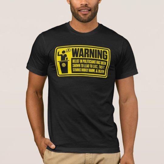 Politician Warning Shirt