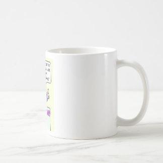 Politician won't lie, but will use euphemisms. coffee mug