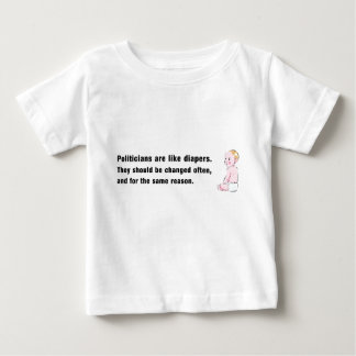 Politicians and Diapers T Baby T-Shirt