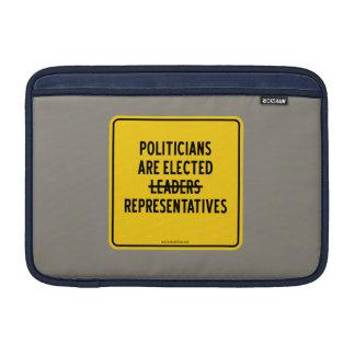 POLITICIANS ARE ELECTED REPRESENTATIVES MacBook SLEEVE