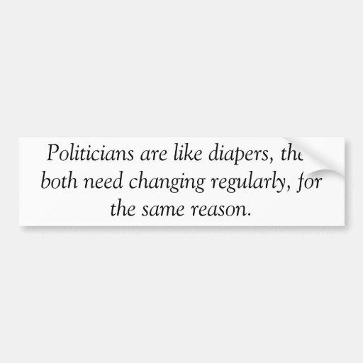 Politicians are like diapers, anti obama sticker bumper stickers