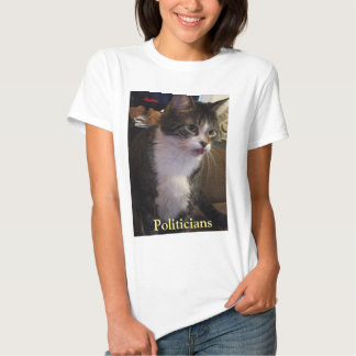 Politicians Funny Cat with Tongue Out Tee Shirt