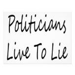 Politicians Live To Lie Personalized Announcement
