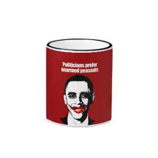 POLITICIANS PREFER UNARMED PRESIDENTS 2 RINGER COFFEE MUG