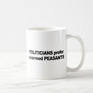 Politicians prefer unarmed Presidents Classic White Coffee Mug