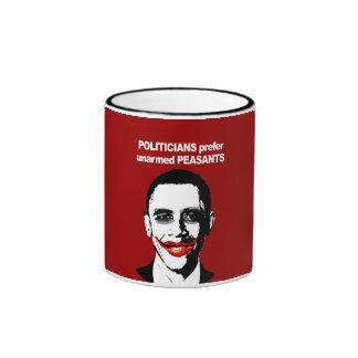 POLITICIANS PREFER UNARMED PRESIDENTS RINGER COFFEE MUG