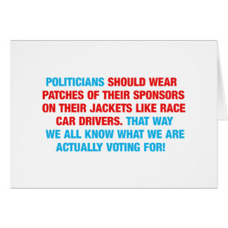 Politicians Should Wear Sponsor Patches Card