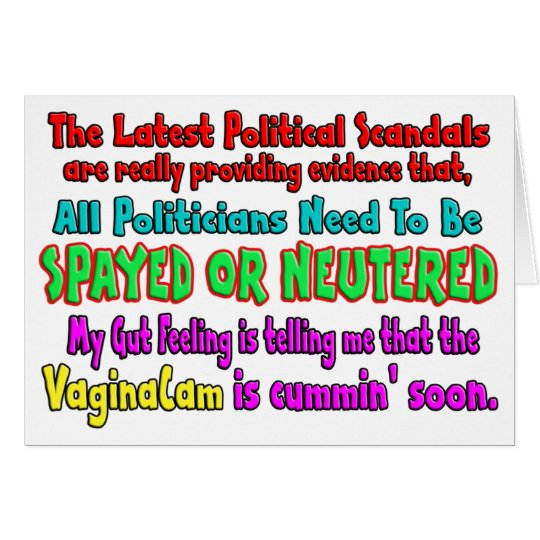 Politicians Spayed and Neutered Card