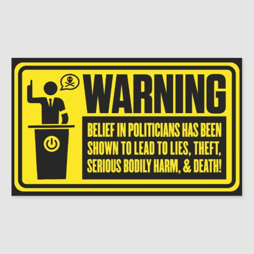 Politicians Warning Sticker