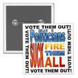 ¡Políticos del voto hacia fuera! Pin