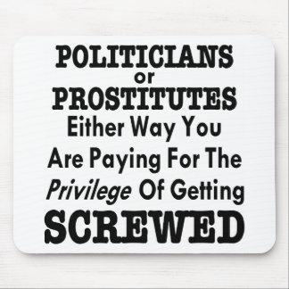 Políticos o prostitutas que usted paga conseguir tapete de ratón
