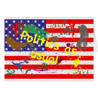 Politics as usual card