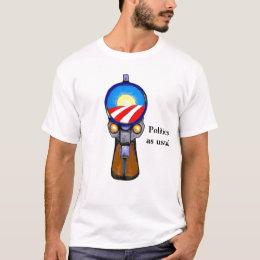 Politics as usual T-Shirt