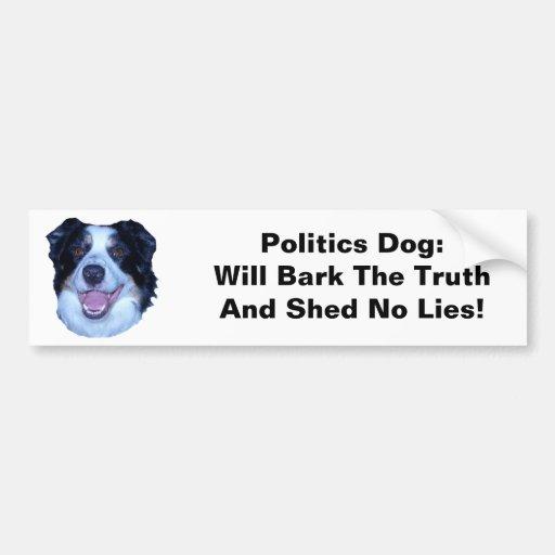 Politics Border Collie Will Bark The Truth Bumper Sticker