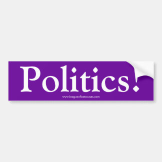 """""""Politics"""" bumper sticker Car Bumper Sticker"""
