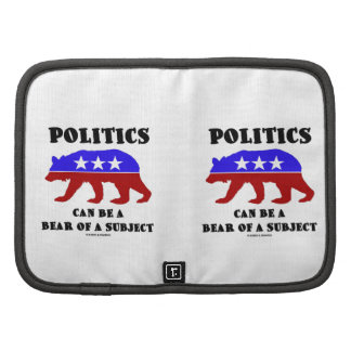 Politics Can Be A Bear Of A Subject Red White Blue Organizer