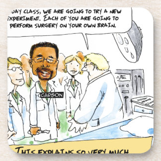 Politics: Does It Take Brain Surgery? Beverage Coaster