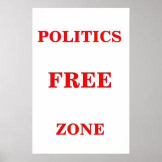 Politics Free Zone Poster