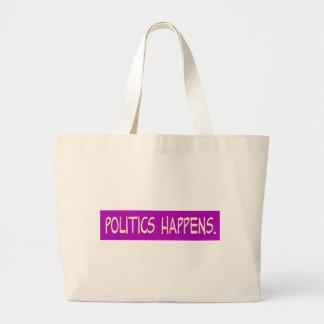 politics happens bag